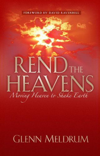 Rend The Heavens: Moving Heaven to Shake Earth