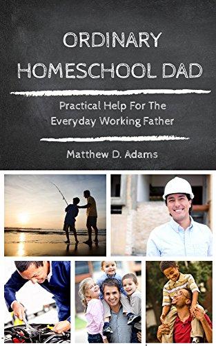 Ordinary Homeschool Dad